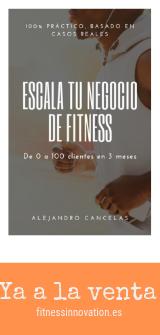 Libro Escala tu negocio de fitness
